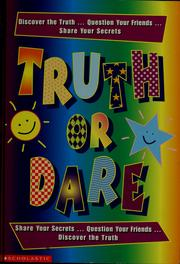 Cover of: Truth or dare by Laura Dower