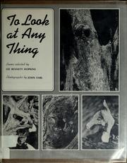 Cover of: To look at any thing by Lee Bennett Hopkins, John Earl
