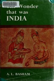 The wonder that was India by Basham, A. L.