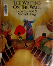 The writing on the wall by Leon Garfield