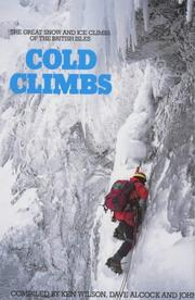 Cold Climbs in Britain by Ken Wilson
