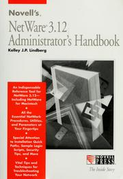 Cover of: Novell's NetWare 3.12 administrator's handbook by Kelley J. P. Lindberg