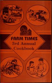 Cover of: Farm times of Idaho annual cookbook |