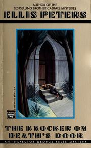 Cover of: The knocker on death's door by Edith Pargeter