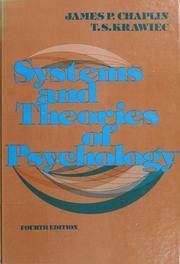 Systems and theories of psychology by James Patrick Chaplin