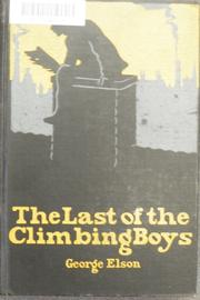 The last of the climbing boys by George Elson