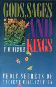 Gods, Sages and Kings by David Frawley