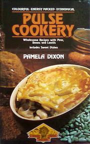 Pulse Cookery by Pamela Dixon