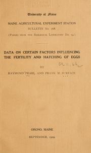 Data on certain factors influencing the fertility and hatching of eggs by Pearl, Raymond