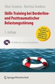 Skills-Training bei Borderline- und Posttraumatischer Belastungsstrung by Alice Sendera, Martina Sendera