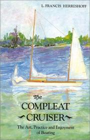 The Compleat Cruiser by L. Francis Herreshoff