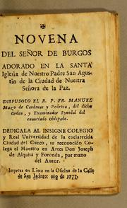 Novena del Seor de Burgos adorado en la santa Iglesia de nuestro padre San Agustin de la Ciudad de Nuestra Seora de la Paz by Manuel Mazo de Crdenas y Pedrosa