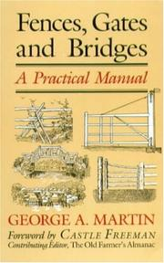 Fences, gates, and bridges by Martin, George A.