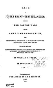 Life of Joseph Brant-Thayendanegea: Including the Border Wars of the .. by William Leete Stone