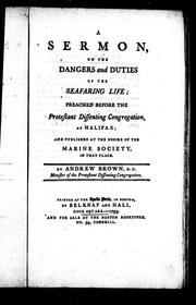 A sermon on the dangers and duties of the seafaring life by Brown, Andrew