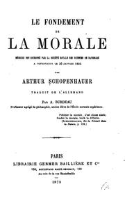 Le fondement de la morale by Arthur Schopenhauer