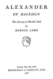 Alexander of Macedon by Harold Lamb
