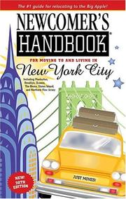 Newcomer's Handbook For Moving To And Living In New York City by First Books