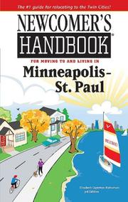 Newcomer's Handbook for Moving to and Living in Minneapolis - St. Paul (Newcomer's Handbooks) by Elizabeth Caperton-Halvorson