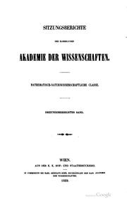 Sitzungsberichte der Kaiserlichen Akademie der Wissenschaften, Mathematisch-naturwissenschaftliche Classe by Kaiserl. Akademie der Wissenschaften in Wien, Mathematisch-Naturwissenschaftliche Klasse