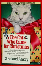 Cover of: The cat who came for Christmas by Cleveland Amory