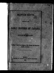 Manuscripts relating to the early history of Canada by Literary and Historical Society of Quebec