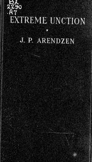 Extreme unction by J. P. Arendzen