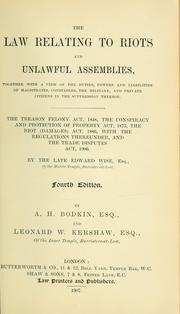 The law relating to riots and unlawful assemblies by Wise, Edward
