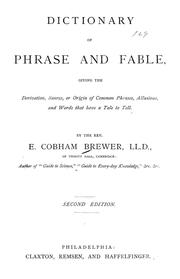Dictionary of phrase and fable by Brewer, Ebenezer Cobham