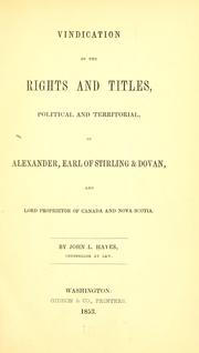 Vindication of the rights and titles, political and territorial, of Alexander by Hayes, John L.