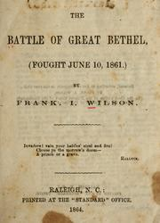 The battle of Great Bethel by Frank I. Wilson