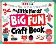 The Little Hands Big Fun Craft Book by Judy Press