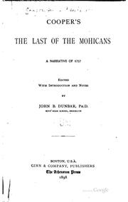 Cooper's The Last of the Mohicans by James Fenimore Cooper, John Brown Dunbar