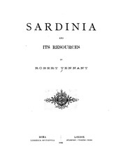 Sardinia and its resources by Tennant, Robert