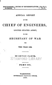 Report of the Chief of Engineers, U.S. Army by United States. Army. Corps of Engineers.