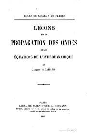 Leons sur la propagation des ondes et les quations de l&#39;hydrodynamique by Jacques Hadamard
