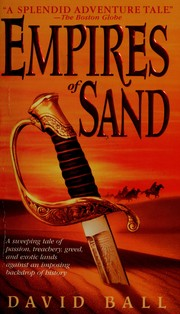 Cover of: Empires of sand by David W. Ball