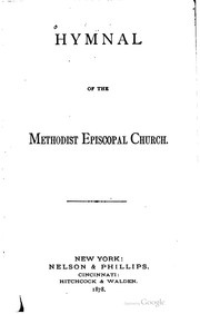 Hymnal of the Methodist Episcopal Church by Methodist Episcopal Church.