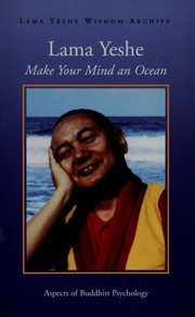 Cover of: Make your mind an ocean by Lama Yeshe