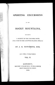 Cover of: Sporting excursions in the Rocky Mountains by John K. Townsend