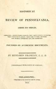 Cover of: An historical review of Pennsylvania, from its origin by Richard Jackson, Benjamin Franklin