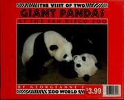 The Visit of Two Giant Pandas at the San Diego Zoo (Zoo World Series) Georgeanne Irvine