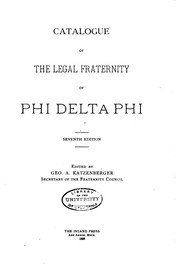 Cover of: Catalogue of the Legal Fraternity of Phi Delta Phi by Phi Delta Phi