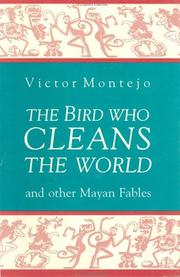 The Bird who cleans the world by Victor Montejo