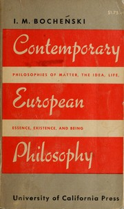 Contemporary European philosophy by Innocentius M. Bocheski