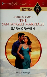 The Santangeli marriage by Sara Craven