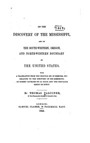 On the discovery of the Mississippi, and on the south-western, Oregon, and north-western boundary of the United States by Falconer, Thomas