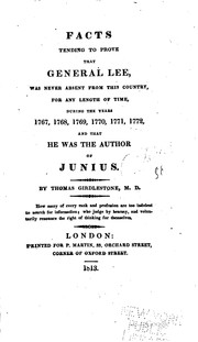 Facts tending to prove that General Lee was never absent from this country by Thomas Girdlestone