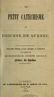 Le petit catchisme du diocse de Qubec by glise catholique. Diocse de Qubec (Qubec)