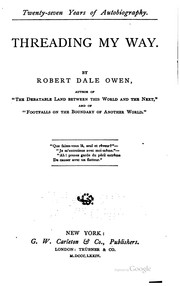 Twenty-seven years of autobiography by Robert Dale Owen